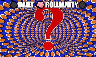Daily 🧠 Rollianity 💉